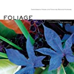 Foliage: Astonishing Color and Textur...