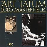 The Art Tatum Solo Masterpieces, Volume 1 (Remastered)
