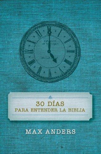 30 Dias Para Entender La Biblia