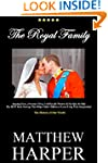 THE ROYAL FAMILY: Amazing Facts, Awes...