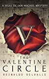 The Valentine Circle (A Silas de San Michel Mystery)