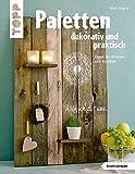 Image de Paletten dekorativ und praktisch (kreativ.kompakt.): Ideen für drinnen und draußen