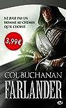 Le Coeur du Monde, Tome 1 : Farlander par Buchanan