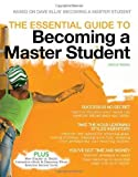 img - for The Essential Guide to Becoming a Master Student by Based on Dave Ellis' Becoming a Master Student 2nd (second) Edition [Paperback(2011)] book / textbook / text book