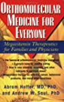 Orthomolecular Medicine For Everyone:...