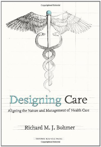 Designing Care: Aligning the Nature and Management of...