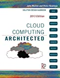 Cloud Computing Architected: Solution Design Handbook