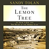 The Lemon Tree: An Arab, a Jew, and the Heart of the Middle East | [Sandy Tolan]