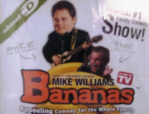 Bananas: Appeeling Comedy for the Whole Family: As Seen on TV: Hosted by Thor Ramsey featuring Mike Williams (2004-08-02)