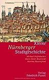 Kleine Nürnberger Stadtgeschichte