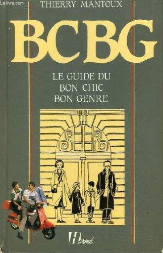 bcbg-le-guide-du-bon-chic-bon-genre