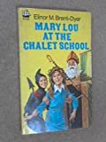 Mary-Lou at the Chalet School (Armada S.) (0006902197) by Brent-Dyer, Elinor M.