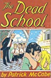Dead School (0330339451) by Mccabe, Patrick