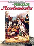 Los Primeros Asentamientos (La Expansion De America II) (Spanish Edition) (1595157042) by Thompson, Linda