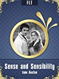 Sense and Sensibility by Jane Austen [New edition with best navigation & active TOC] (FLT Classics - Jane Austen)