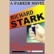 Flashfire: A Parker Novel | Richard Stark