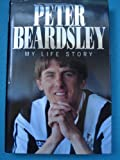 img - for Peter Beardsley: My Life Story book / textbook / text book