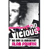 Sid Vicious: No One is Innocentby Alan Parker