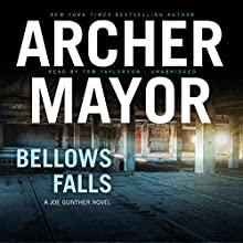 Bellows Falls: Joe Gunther Mysteries, Book 8 Audiobook by Archer Mayor Narrated by Tom Taylorson