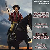 Reaching Colorado: Tenderfoot Trilogy, 2 | Frank Roderus