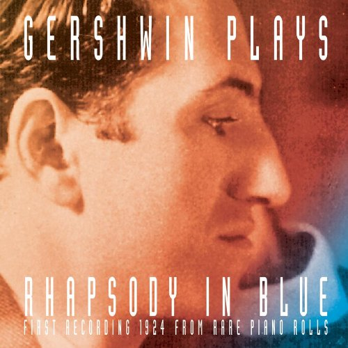 rhapsody in blue sheet music. Gershwin Plays Rhapsody in