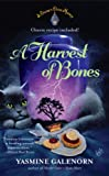 A Harvest of Bones (Chintz 'n China Series)