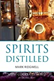 img - for Spirits Distilled: With Cocktails Mixed by Michael Butt (Classic Wine Library) book / textbook / text book