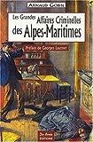 Alpes-Maritimes Grandes Affaires Criminelles