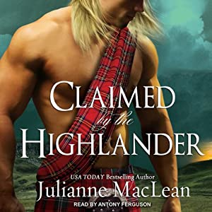 Claimed by the Highlander: Highlander Series #2 | [Julianne MacLean]