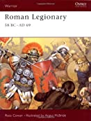 Amazon.com: Roman Legionary 58 BC-AD 69 (9781841766003): Ross Cowan, Angus McBride: Books