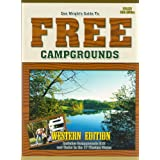 Guide To Free Campgrounds-West 13h Edition: Includes Campgrounds $12 And Under In The 17 Western States (Don Wright's Guide to Free Campgrounds Western Edition) ~ Don Wright