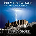 Prey on Patmos: A Chief Inspector Kaldis Mystery (       UNABRIDGED) by Jeffrey Siger Narrated by Stefan Rudnicki
