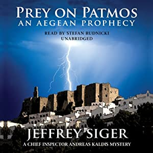 Prey on Patmos: A Chief Inspector Kaldis Mystery | [Jeffrey Siger]