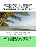 Davenport's Florida Wills And Estate Planning Legal Forms: Second Edition
