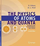 img - for The Physics of Atoms and Quanta: Introduction to Experiments and Theory (Advanced Texts in Physics) by Hermann Haken (2005-10-19) book / textbook / text book