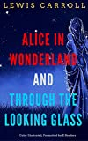 Image of Alice in Wonderland And Through The Looking Glass: Color Illustrated, Formatted for E-Readers (Unabridged Version)