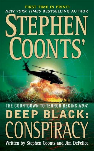 Image for Stephen Coonts' Deep Black: Conspiracy (Deep Black)