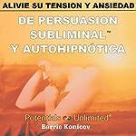 Alivie Su Tension y Ansiedad [Relieve Stress & Anxiety] | Barrie Konicov