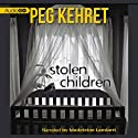 Stolen Children (       UNABRIDGED) by Peg Kehret Narrated by Madeleine Lambert