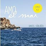 Amo el mar (Sommer Mix)