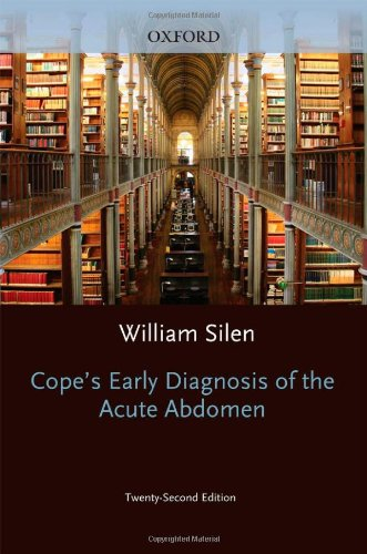 Cope's Early Diagnosis of the Acute Abdomen (Silen, Early...