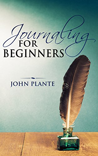 Free Kindle Book : Journaling For Beginners: An Exercise In Art And Creativity.