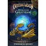 World of Grayham (Worlds of the Crystal Moon) ~ Phillip E. Jones