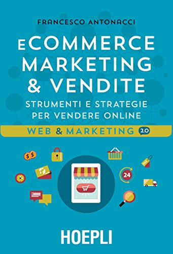 e-commerce-marketing-vendite-strumenti-e-strategie-per-vendere-online