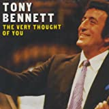 The Very Thought of You Tony Bennett
