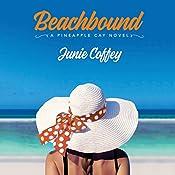 Beachbound: Pineapple Cay Stories, Book 2 | Junie Coffey