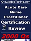 img - for Acute Care Nurse Practitioner Certification Review (Board Certification for Nurse Practioners Book 1) book / textbook / text book