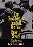 The Best Seat in Baseball, But You Have to Stand: The Game as Umpires See It (Writing Baseball)