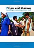 img - for Pillars and Shadows: Statebuilding as peacebuilding in Solomon Islands book / textbook / text book