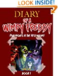 Diary Of A Wimpy Freddy: Five Nights...